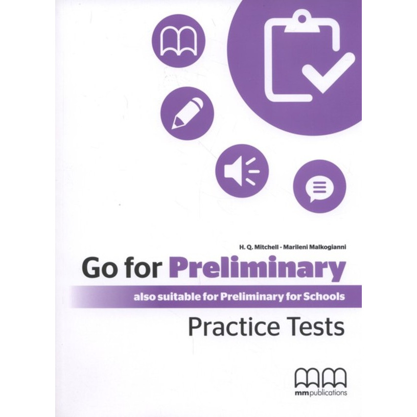 MM PUBLICATIONS GO FOR PRELIMINARY PRACTICE TESTS SB WITH CD