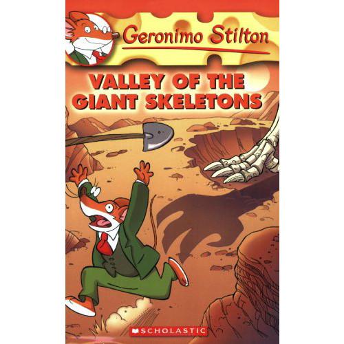 Valley of the Giant Skeletons (Geronimo Stilton, No. 32)