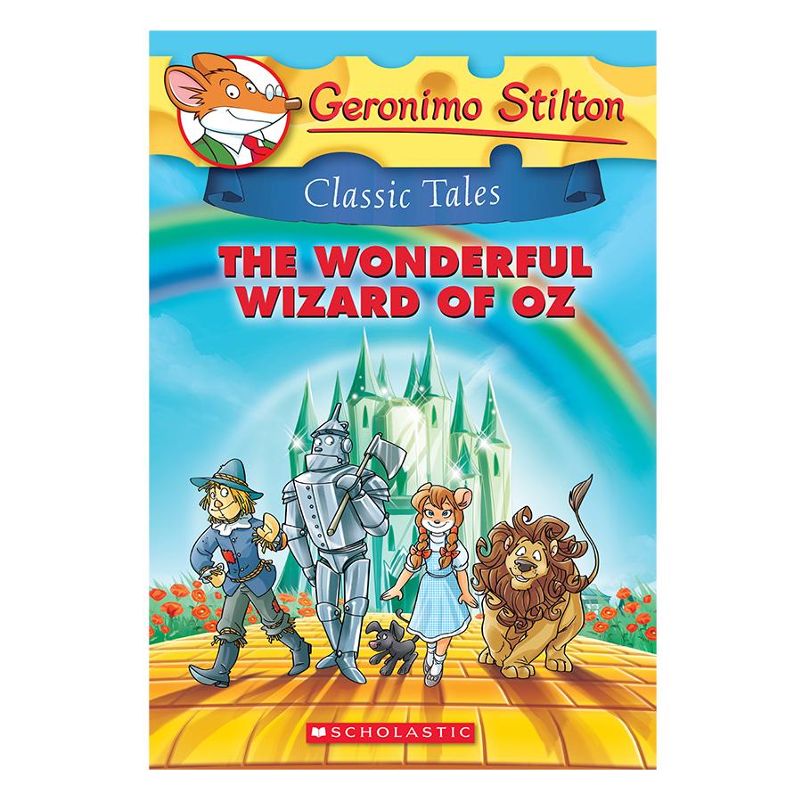Geronimo Stilton Classic Tales 4: The Wonderful Wizard Of Oz
