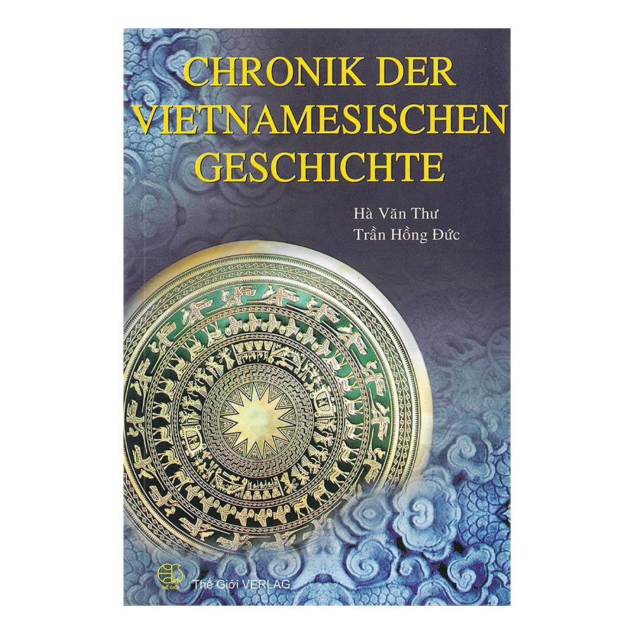 Tóm Tắt Niên Biểu Lịch Sử Việt Nam (Tiếng Đức) - Chronik Der Vietnamesischen Geschichte