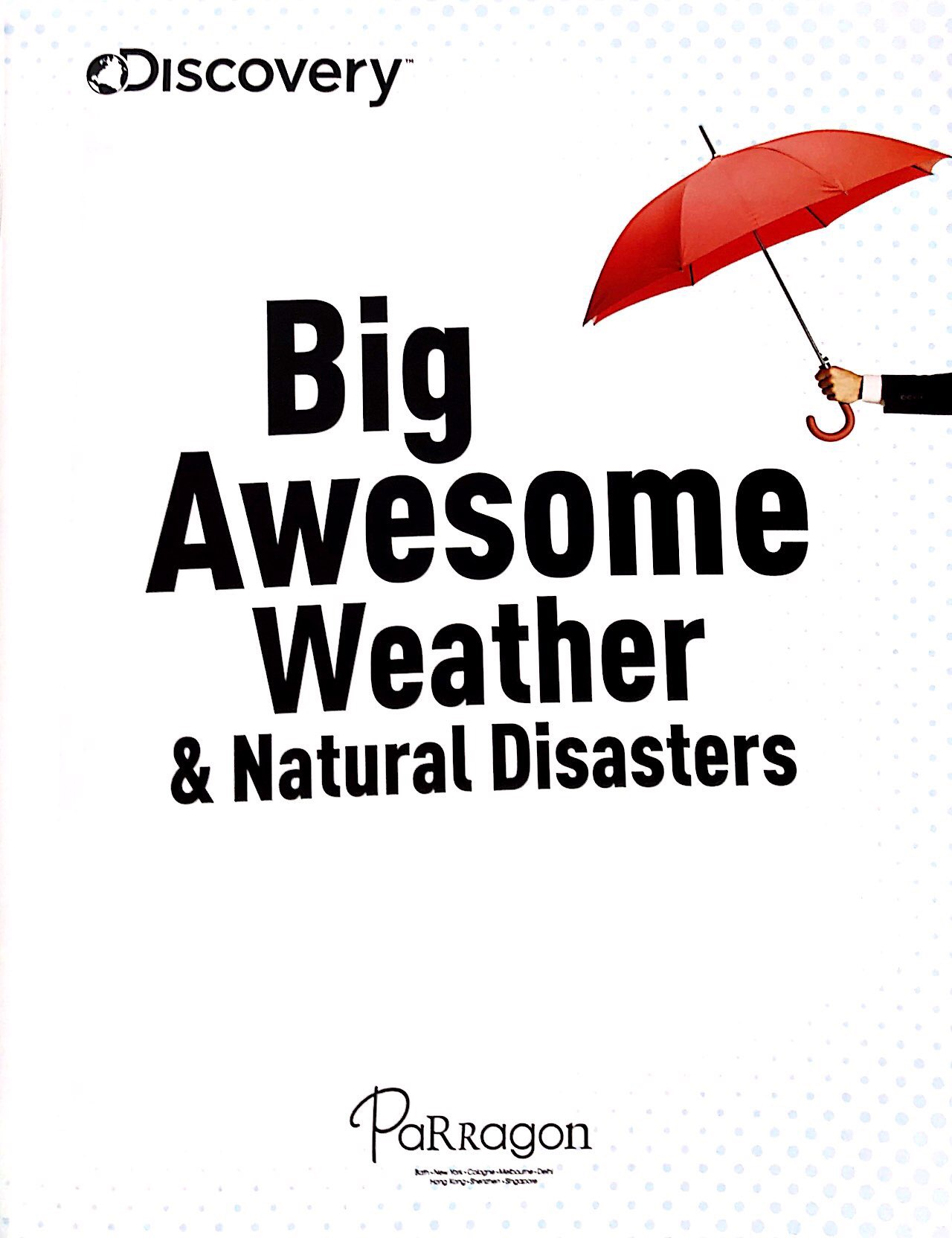 Discovery Big Awesome Weather