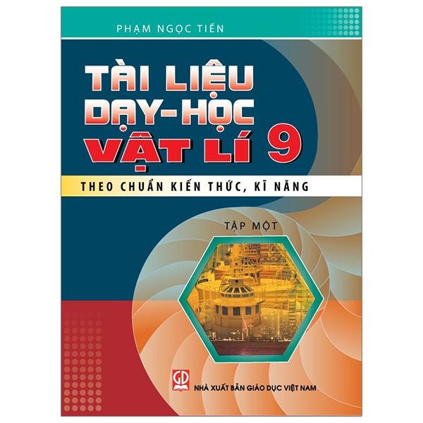 Tài Liệu Dạy Và Học Vật Lý 9 - Tập 1