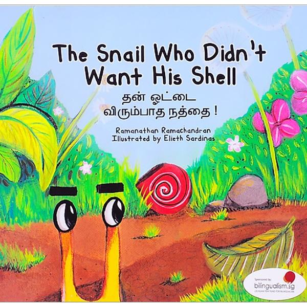 Truyện Tranh Singapore - Chiếc Vỏ Bị Ghét Bỏ - The Snail Who Didn't Want His Shell (Song Ngữ Việt - Anh)