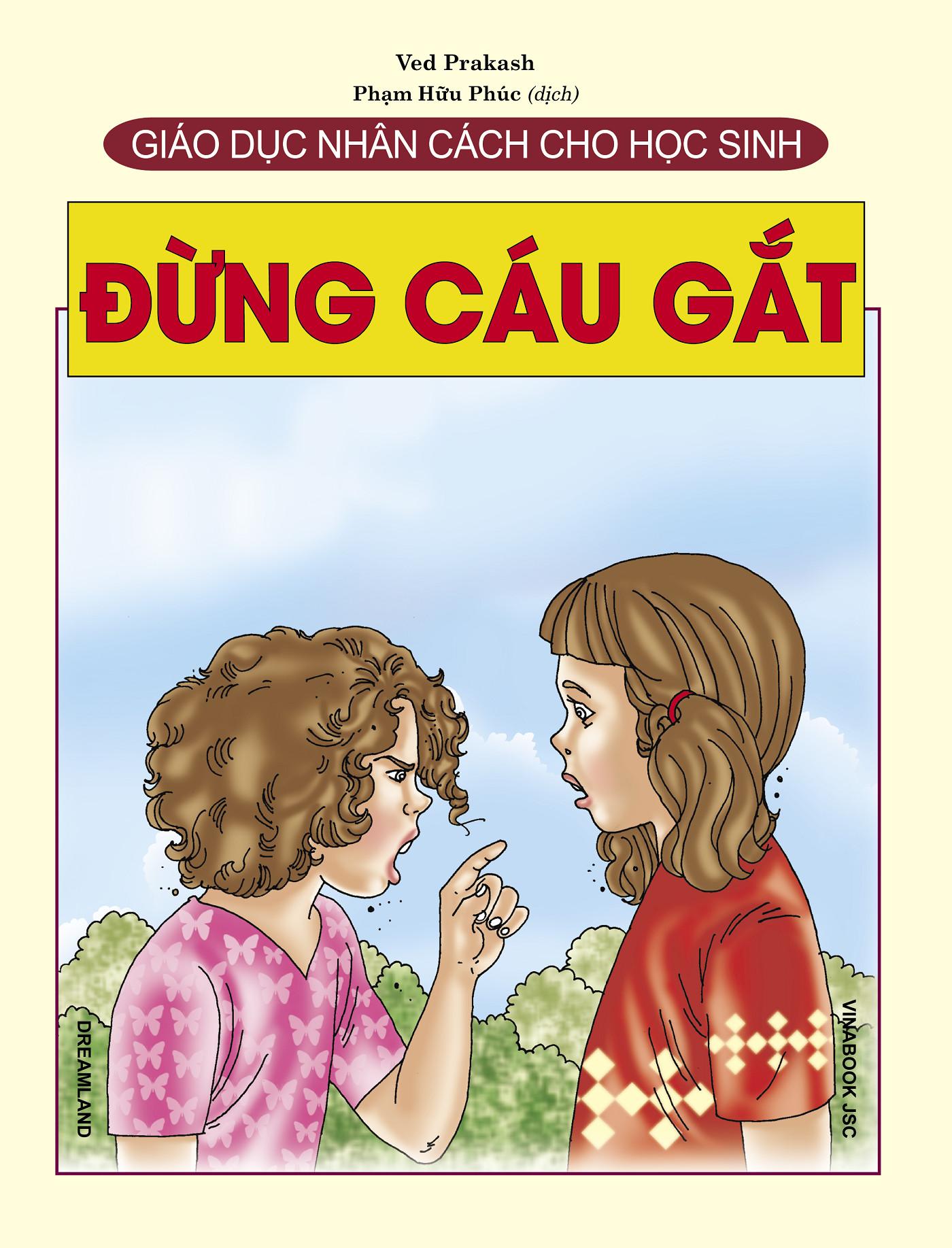 Combo Sách Giáo Dục Nhân Cách Cho Học Sinh (3 cuốn): Đừng Cáu Gắt + Đừng Trêu Chọc + Đừng Ganh Tị