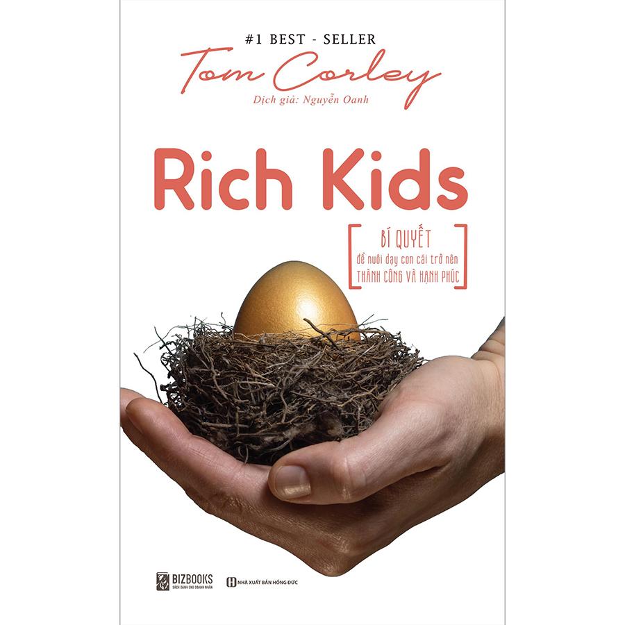 Rich Kid - Bí Quyết Để Nuôi Dạy Con Cái Trở Nên Thành Công Và Hạnh Phúc