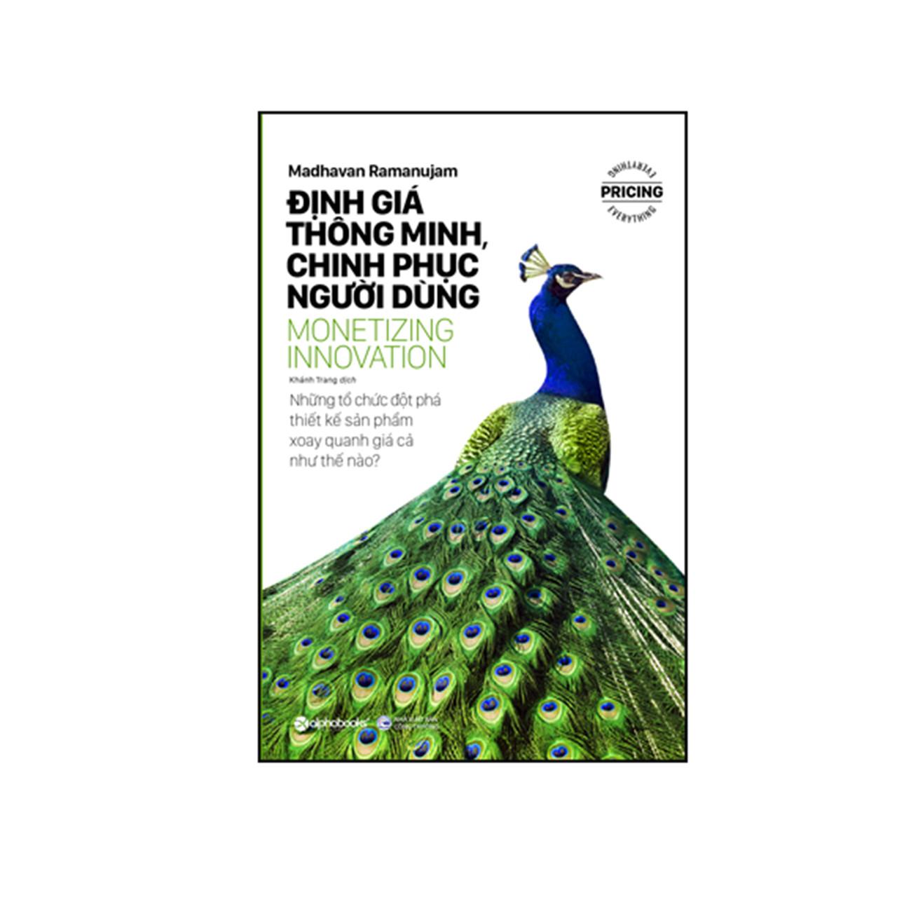 Combo 3 Cuốn Sách Đặc Biệt Về Định Giá: Định Giá Thông Minh, Chinh Phục Người Dùng+ Chiến Lược Định Giá Đột Phá Thị Trường + Lời Tự Thú Của Một Bậc Thầy Định Giá