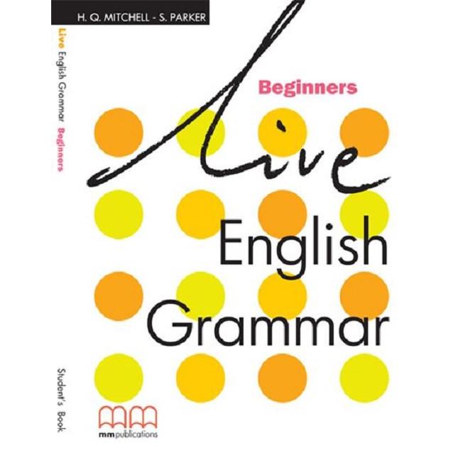 Live English Grammar Beginners Student's Book