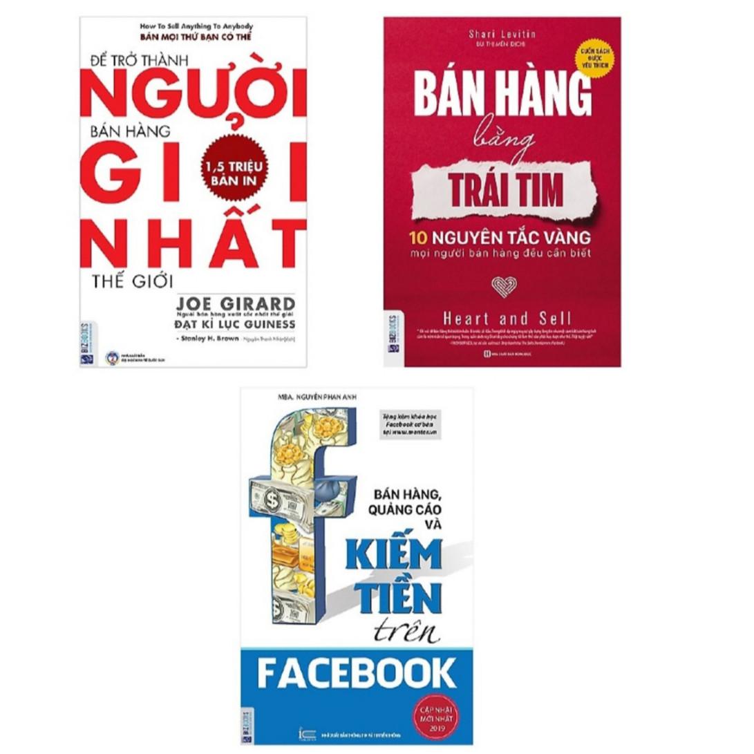 Combo 3 cuốn ; Bán hàng bằng trái tim+ Bán hàng quảng cáo trên facebook+ Để trở thành người bán hàng giỏi nhất thế giới (tặng 1 giá đỡ iring)