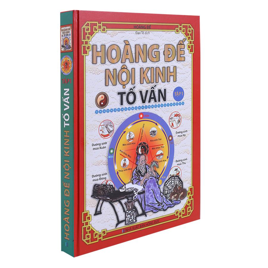 Hoàng Đế Nội Kinh Tố Vấn (Tập 1)