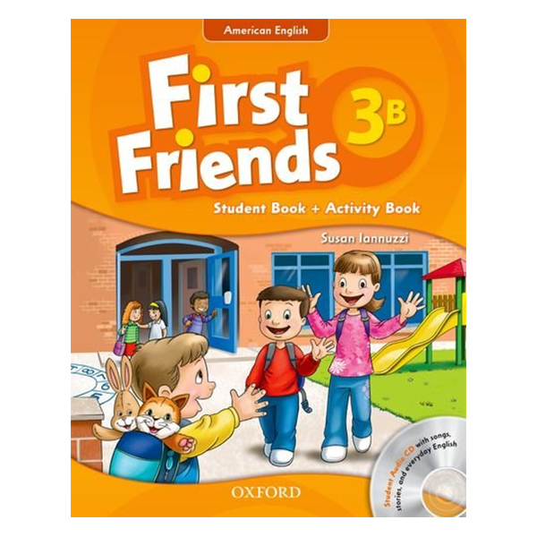 First Friends 3B Student Book + Activity Book (Student Audio CD With Songs, Stories and Everyday English) (American English Edition)