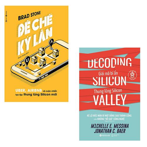 Bộ 2 cuốn sách nên đọc về khởi nghiệp thời kỳ 4.0: Đế Chế Kỳ Lân Uber, Airbnb Và Cuộc Chiến Tạo Lập Thung Lũng Silicon Mới - Giải Mã Bí Ẩn Thung Lũng Silicon