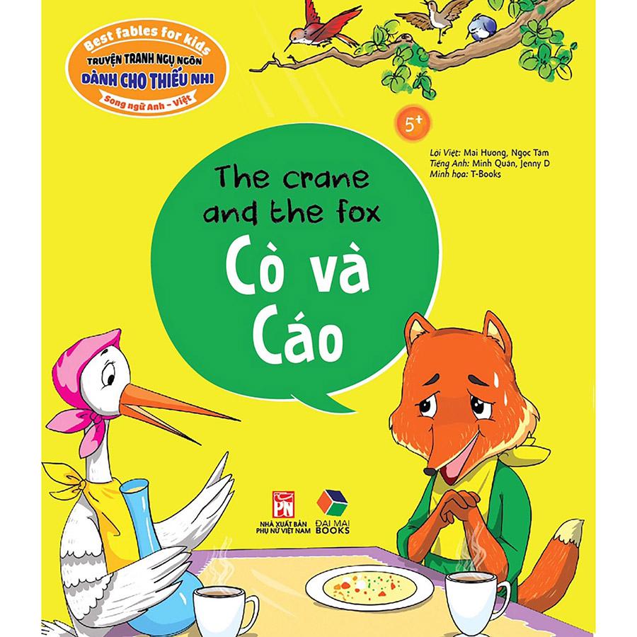 Truyện Tranh Ngụ Ngôn Dành Cho Thiếu Nhi: Cò Và Cáo ( Song Ngữ Anh - Việt)