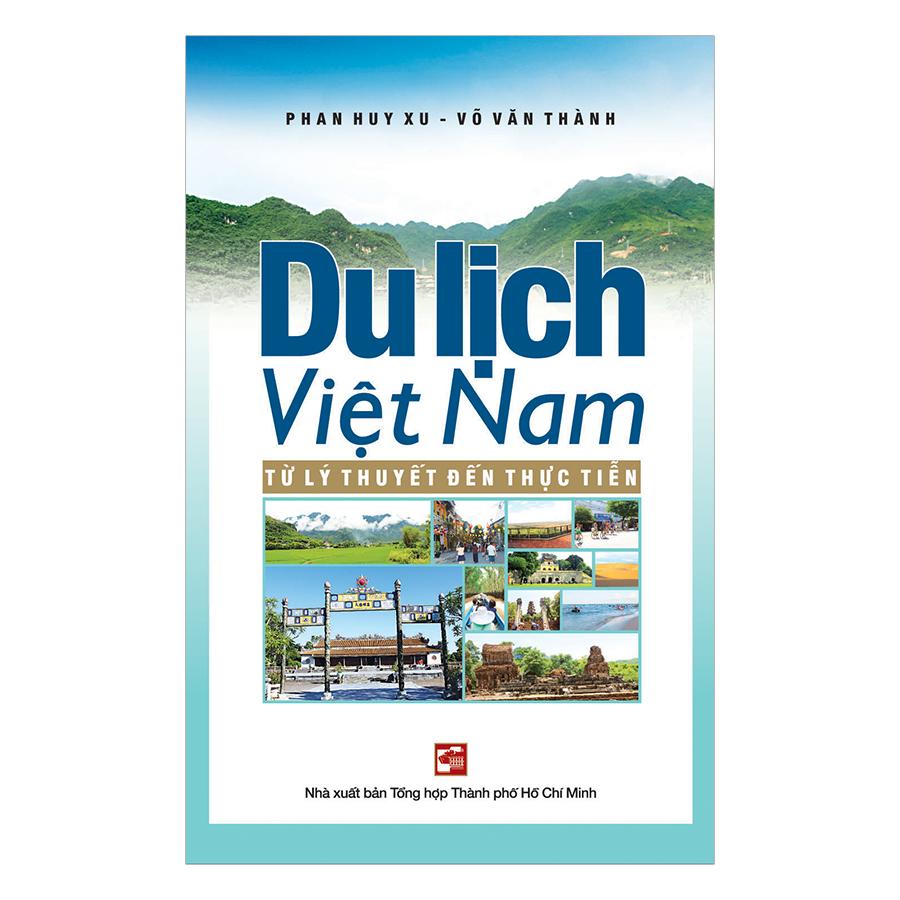 Du Lịch Việt Nam – Từ Lý Thuyết Đến Thực Tiễn