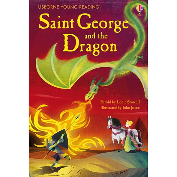 Usborne Young Reading Series One: Saint George and the Dragon