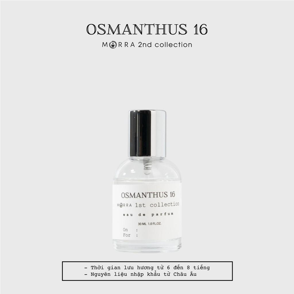 Nước hoa Morra Osmanthus 16 - 30ml