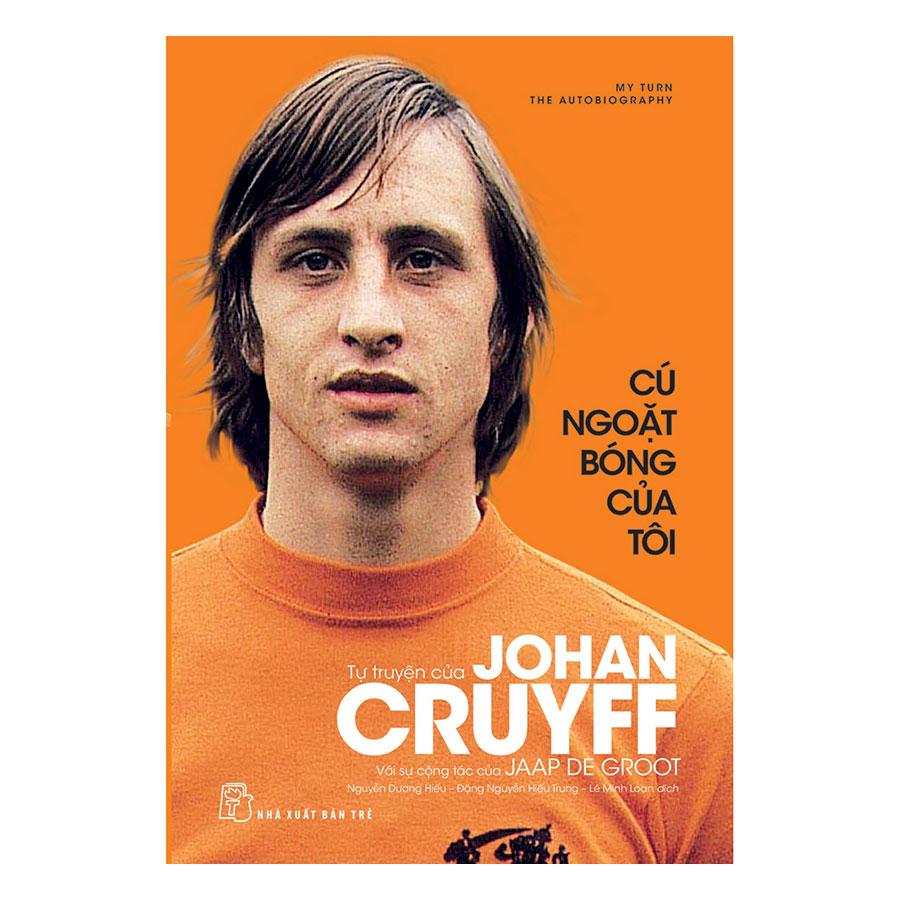 Cú Ngoặt Bóng Của Tôi - Tự Truyện Johan Cruyff
