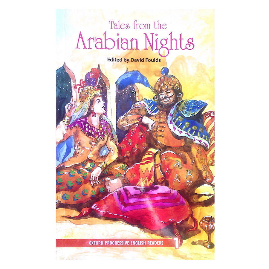 Oxford Progressive English Readers New Edition 1: Tales from the Arabian Nights
