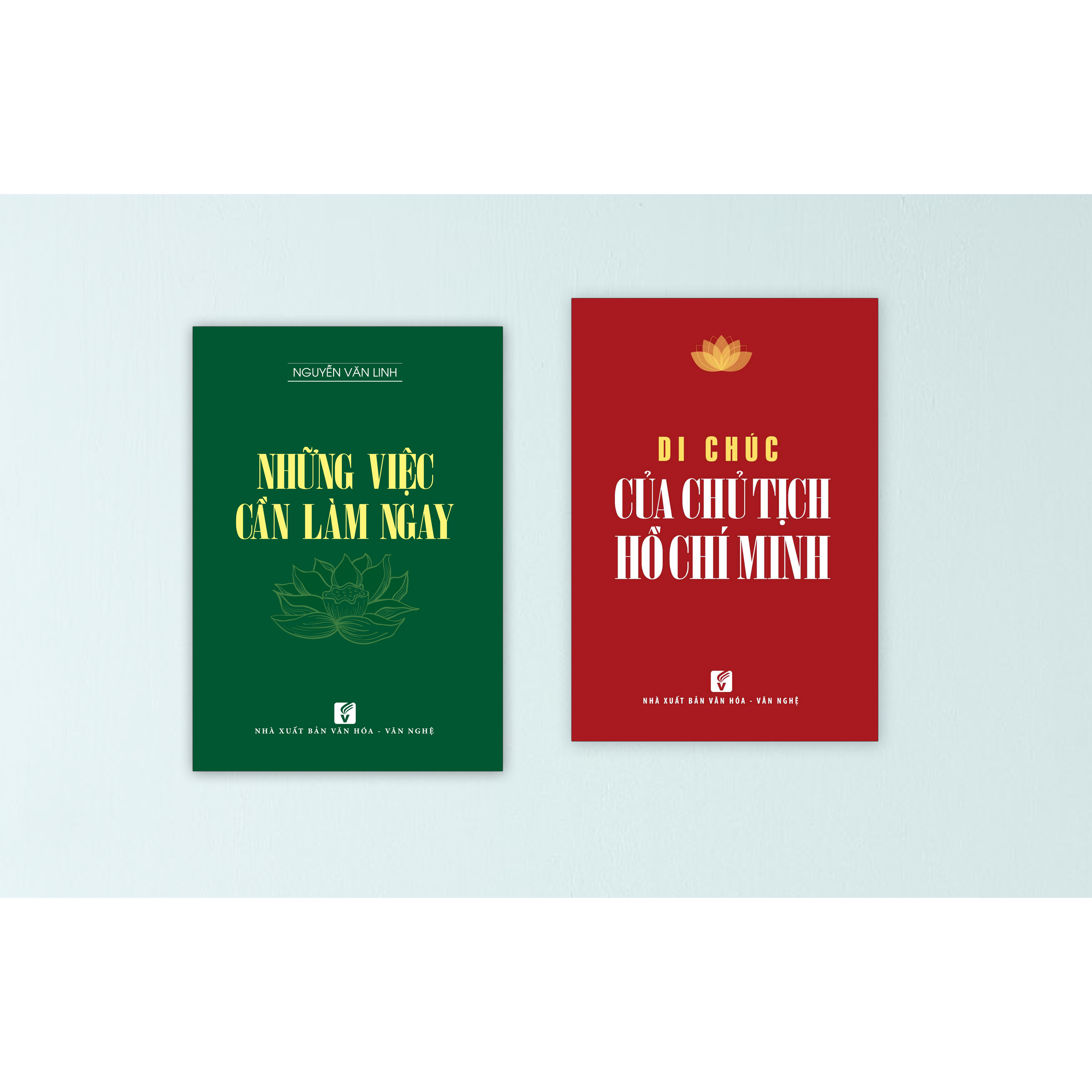 Combo Di chúc của Chủ tịch Hồ Chí Minh + Những việc cần làm ngay