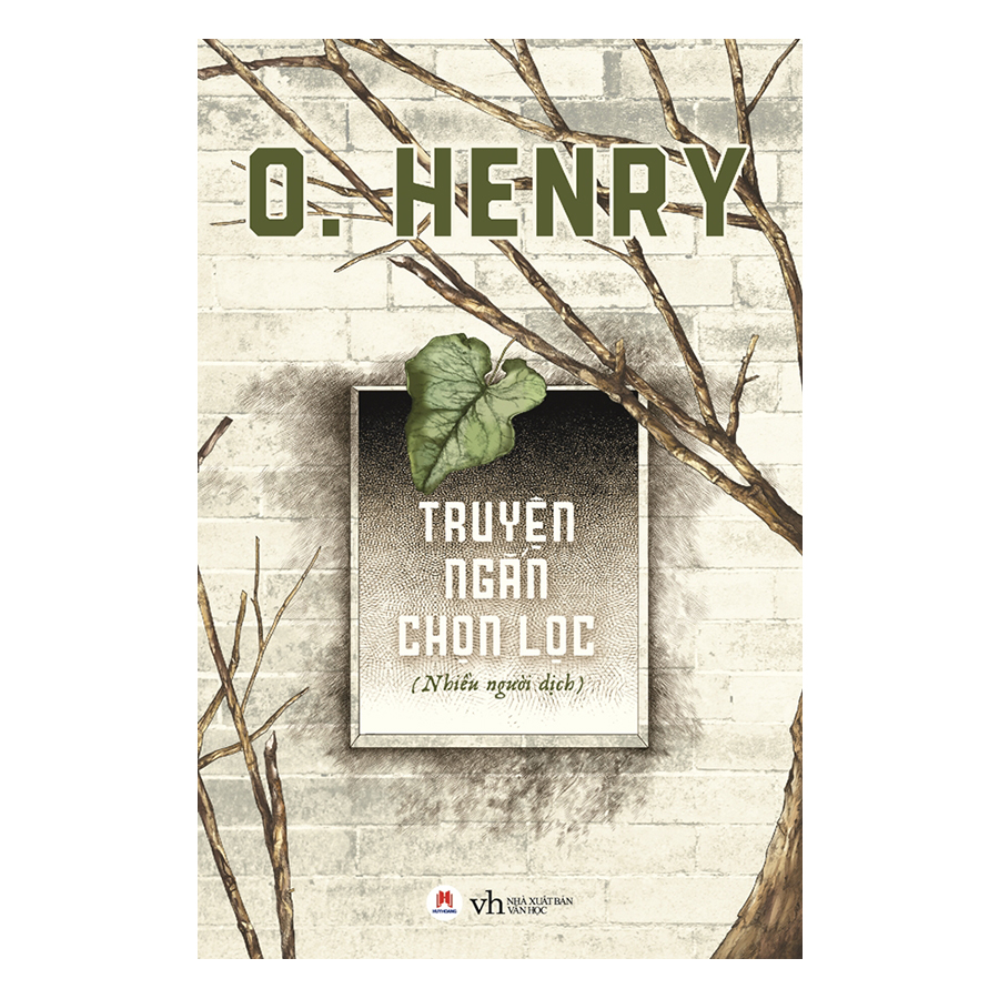 O. Henry - Truyện Ngắn Chọn Lọc (Tái Bản)