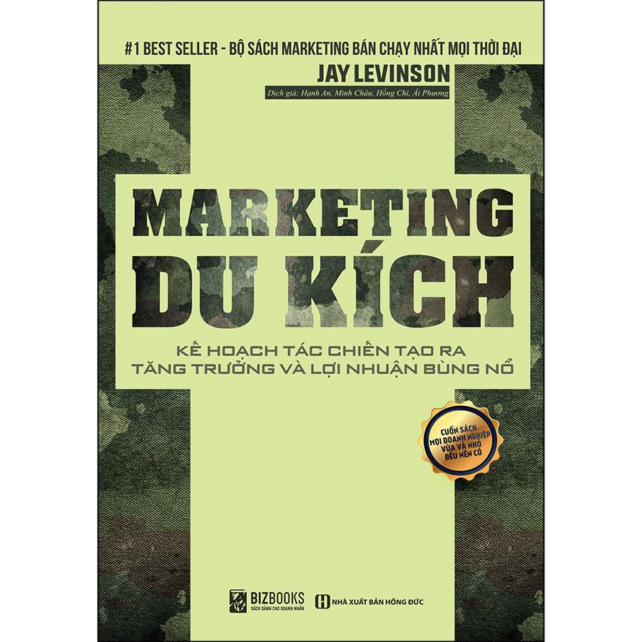 Marketing Du Kích Kế Hoạch Tác Chiến Tạo Ra Tăng Trưởng Bùng Nổ Lợi Nhuận