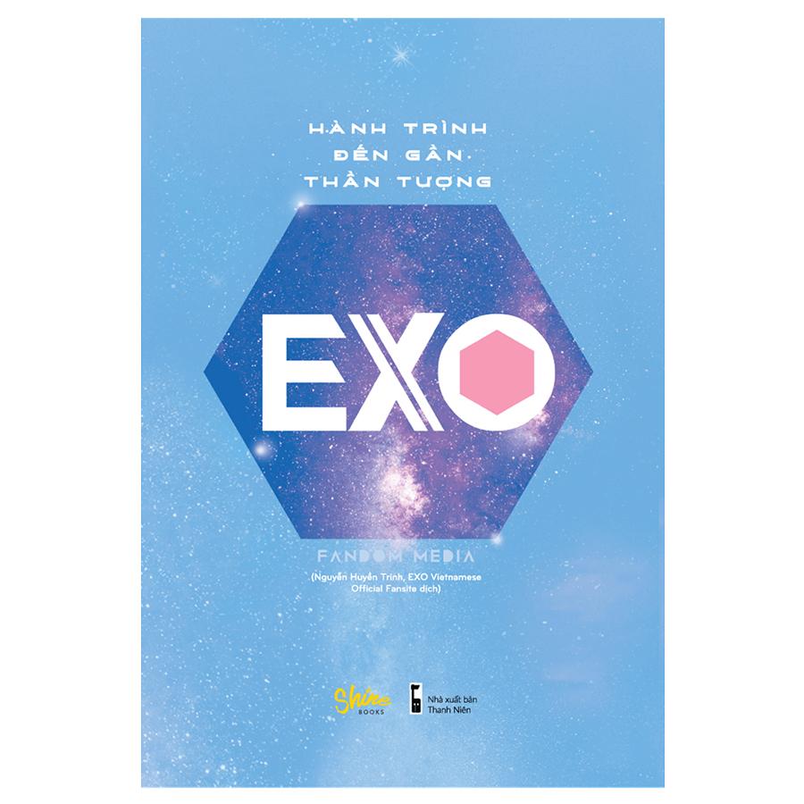 Hành Trình Đến Gần Thần Tượng EXO