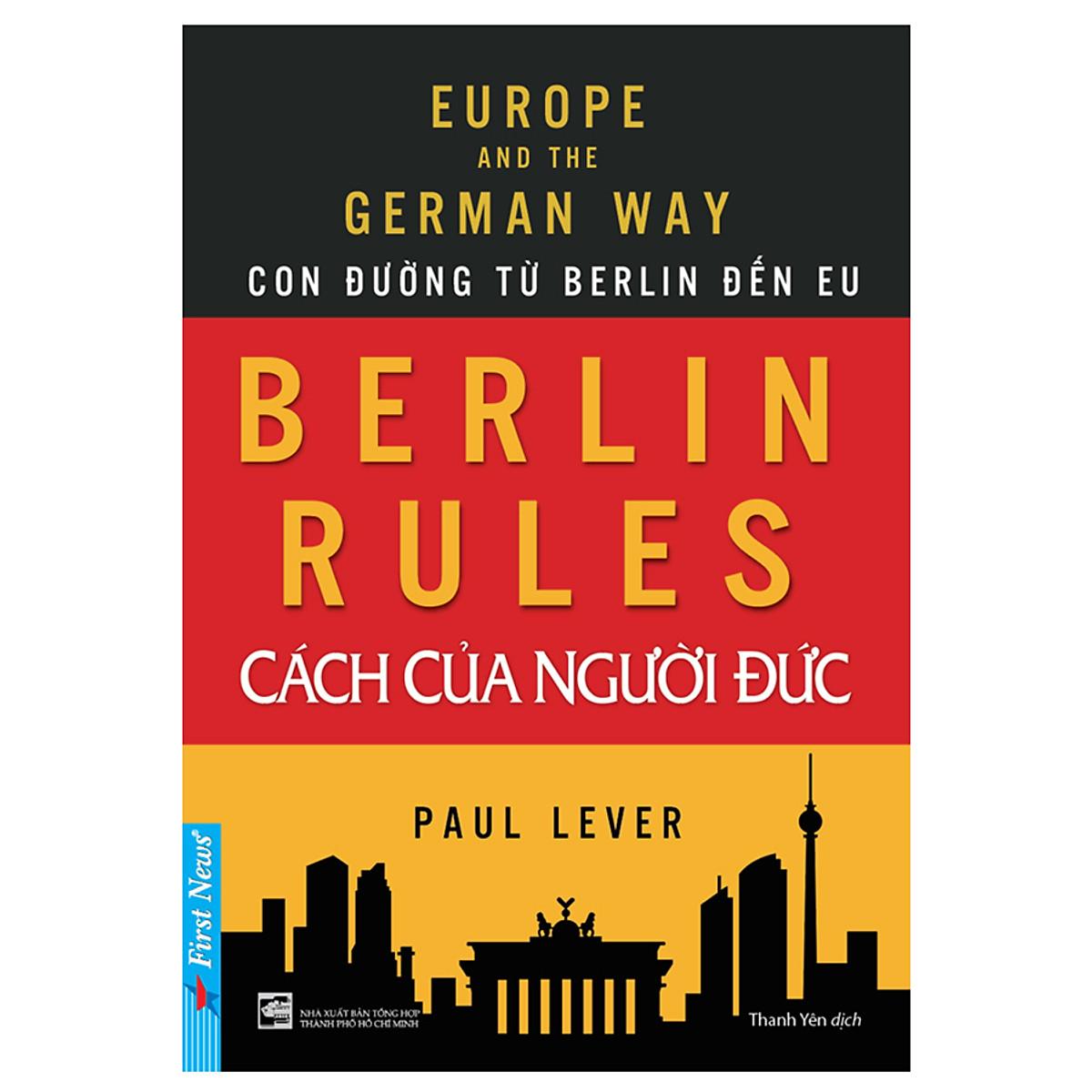 Combo 2 cuốn sách: Berlin Rules - Cách Của Người Đức + 21 Nguyên Tắc Vàng Của Nghệ Thuật Lãnh Đạo