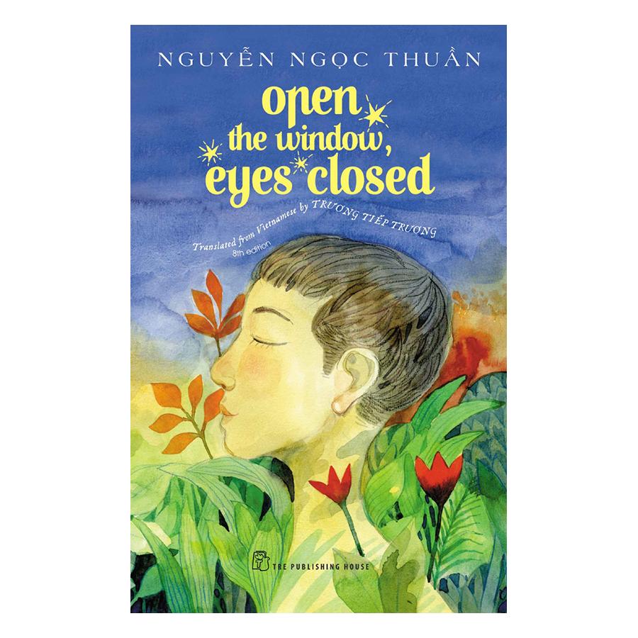 Open The Windows, Eyes Closed (Tái Bản 2017)