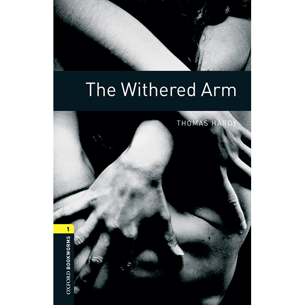 Oxford Bookworms Library (3 Ed.) 1: The Withered Arm Mp3 Pack