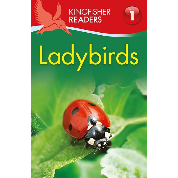 Kingfisher Readers Level 1: Ladybirds
