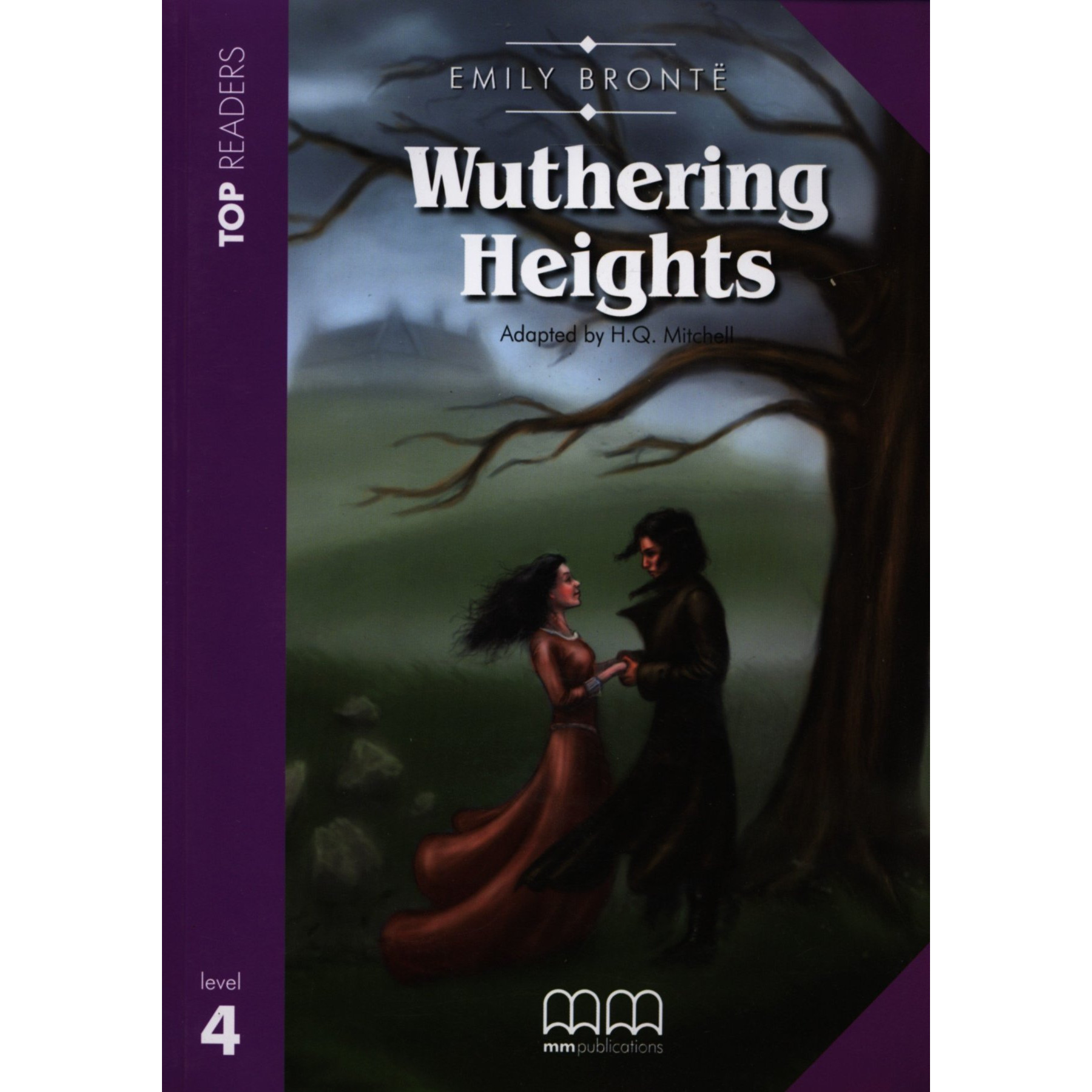 MM Publications: Wuthering Heights Student'S Book (Incl. Glossary)