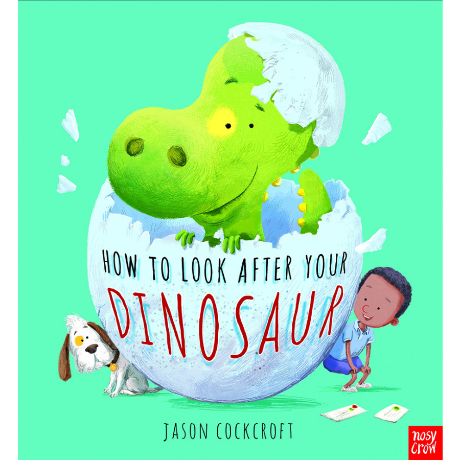 Sách thiếu nhi tiếng Anh - How To Look After Your Dinosaur
