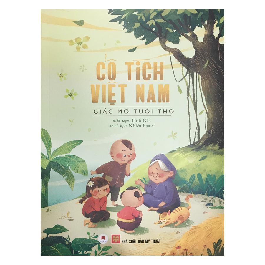 Cổ Tích Việt Nam - Giấc Mơ Tuổi Thơ