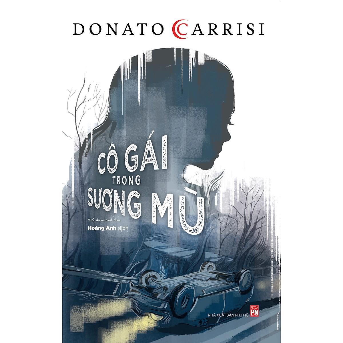 Bộ 2 cuốn tiểu thuyết trinh thám nên đọc của Donato Carrisi: Người Ru Ngủ - Cô Gái Trong Sương Mù