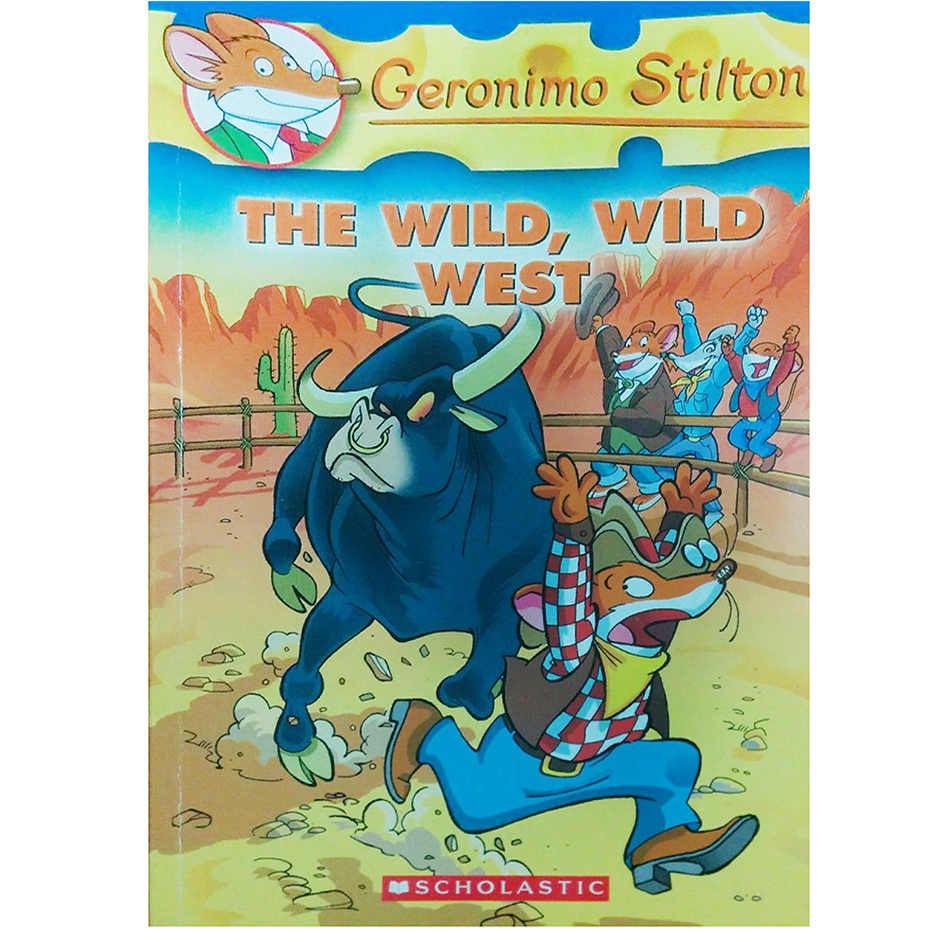 Geronimo Stilton : Wild, Wild West (Book 21)
