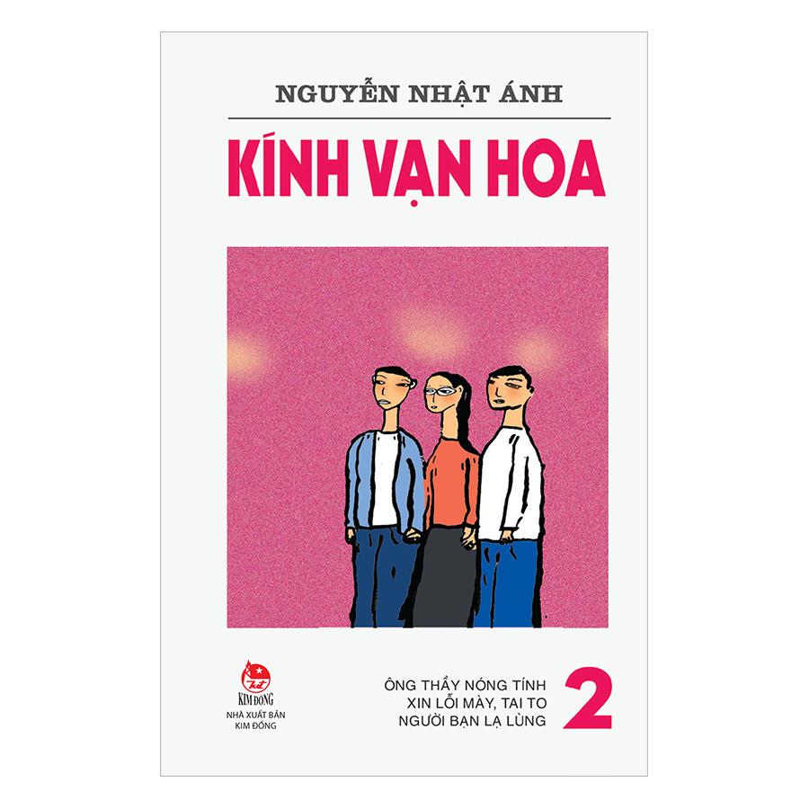 Kính Vạn Hoa - Tập 2 (Phiên Bản Mới) (Tái Bản 2018)