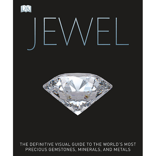 Jewel: A Celebration Of Earth's Treasures (Foreword by Judith Miller)