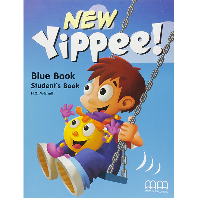 MM Publications: Sách học tiếng Anh - New Yippee! Blue (Student's Book)