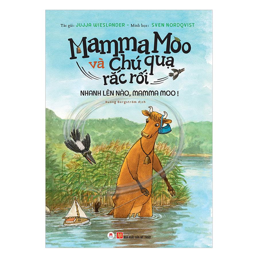 Mamma Moo Và Chú Quạ Rắc Rối - Nhanh Lên Nào, Mamma Moo!
