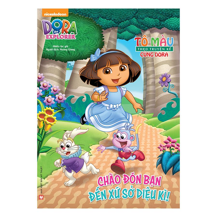 Combo Tô Màu Theo Truyện Kể Cùng Dora : Ngày Xưa Có Một Nàng Công Chúa + Thế Giới Thần Tiên Và Những Điều Thần Bí + Chào Đón Bạn Đến Xứ Sở Diệu Kì (3 Cuốn)