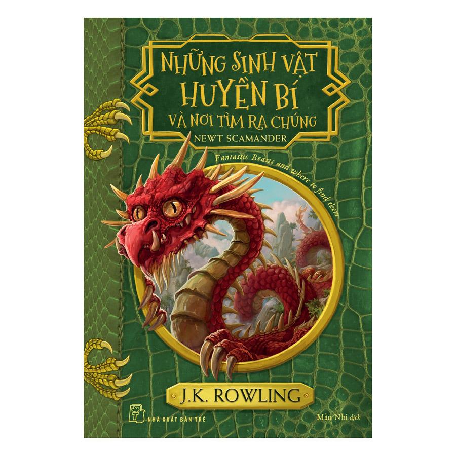 Harry Potter Ngoại Truyện - Những Sinh Vật Huyền Bí Và Nơi Tìm Ra Chúng