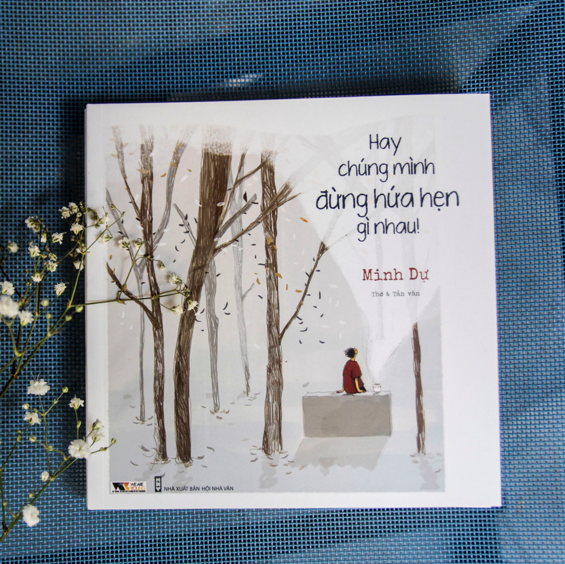 Combo 2 cuốn:  Những Năm Tháng Đó Có Tôi Yêu Người + Hay Chúng Mình Đừng Hứa Hẹn Gì Nhau