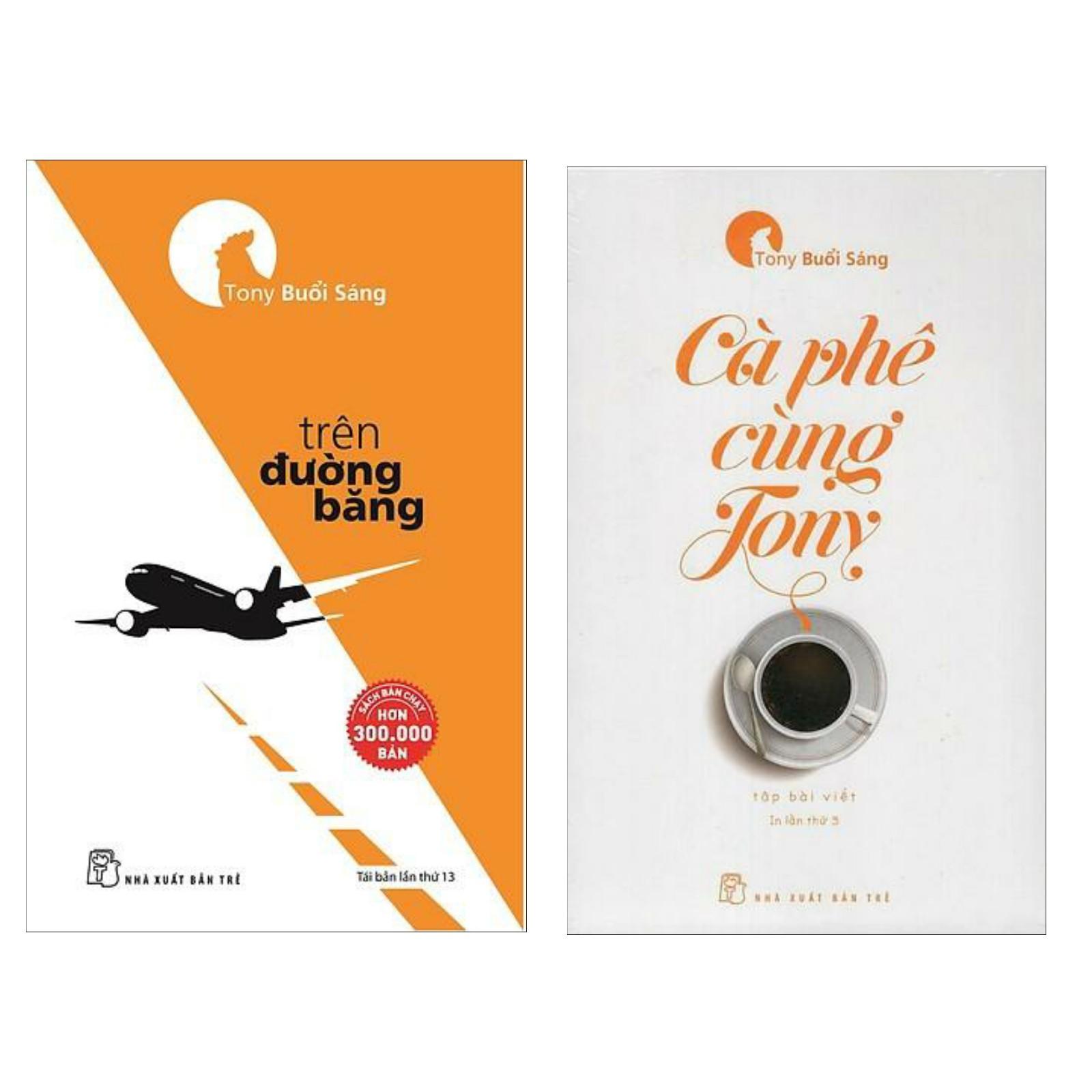 Combo Kỹ Năng Sống: Trên Đường Băng + Cà Phê Cùng Tony (Những Cuốn Sách Truyền Cảm Hứng Bậc Nhất Cho Giới Trẻ - Tặng Kèm Bookmark Green Life)