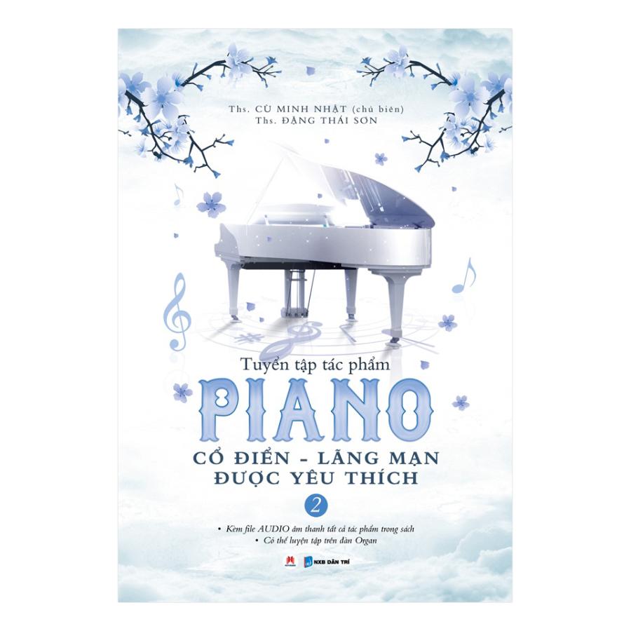 Tuyển Tập Piano Cổ Điển - Lãng Mạn Được Yêu Thích (Tập 2)