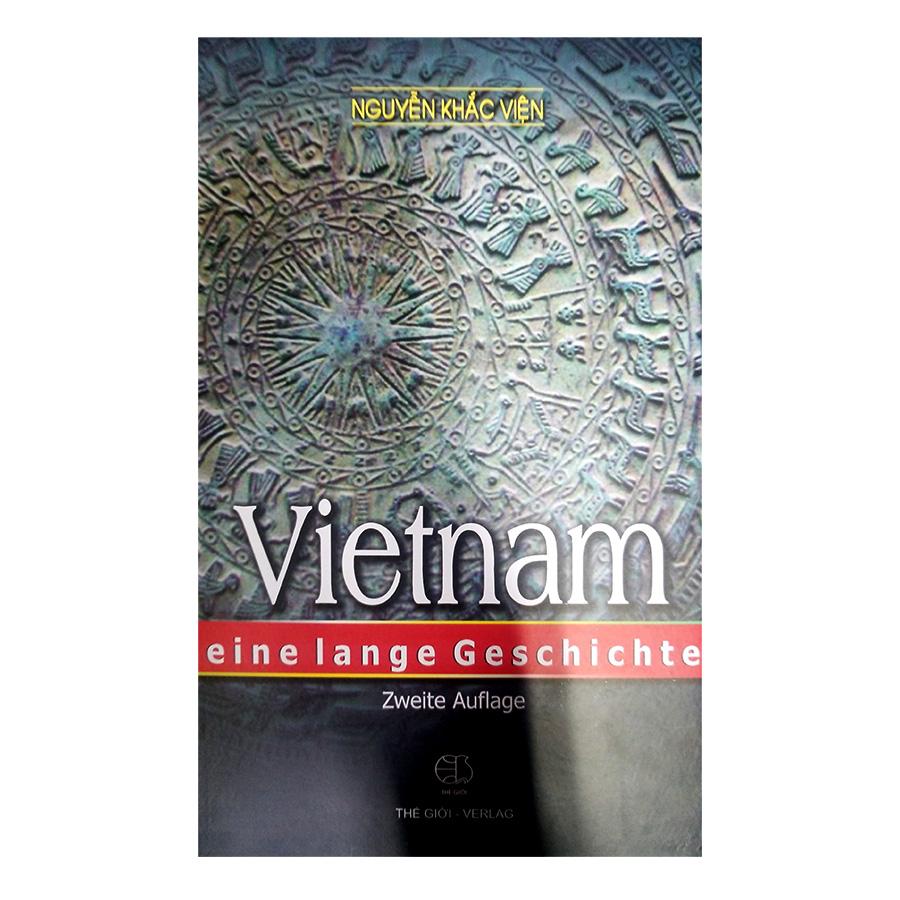 Lịch Sử Việt Nam (Tiếng Đức) - Vietnam Eine Lange Geschichte