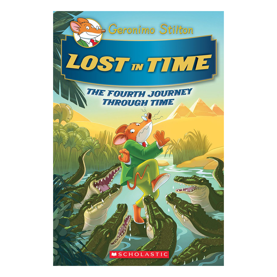 Geronimo Stilton Journey Through Time Book 4: Lost in Time
