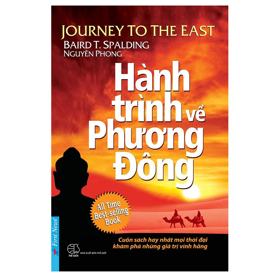 Hành Trình Về Phương Đông (Tái Bản 2019)