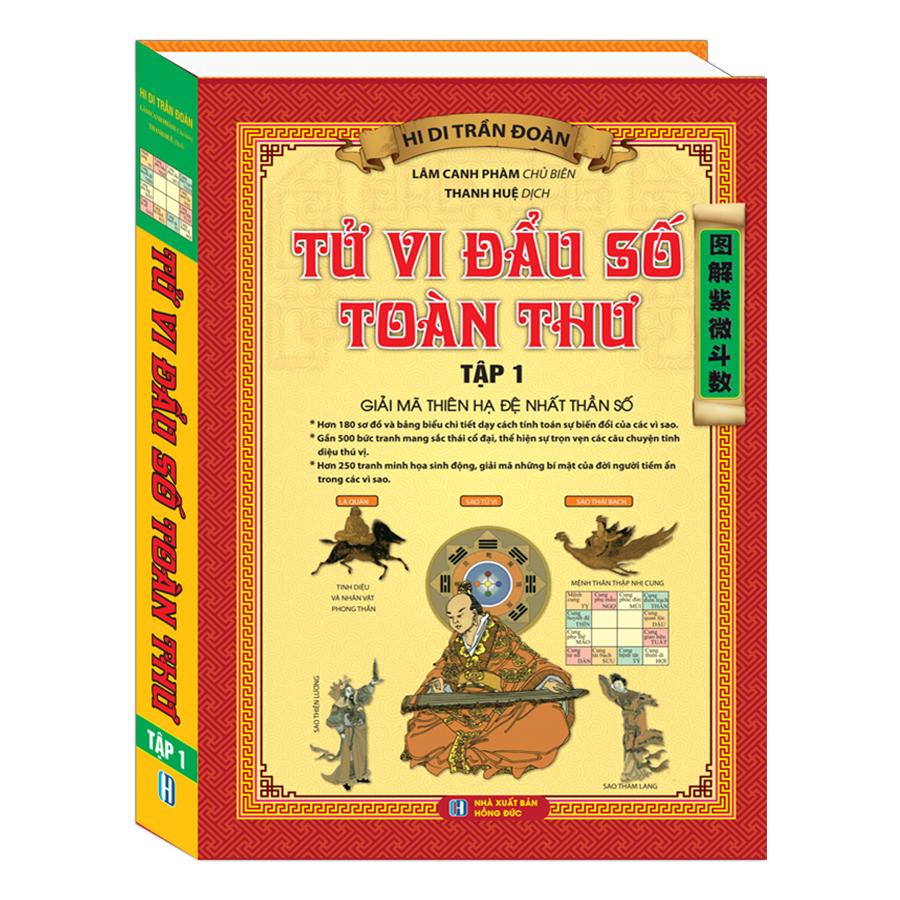 Tử Vi Đầu Số Toàn Thư Tập 1 - Giải Mã Thiên Hạ Đệ Nhất Thần Số (Tái Bản)
