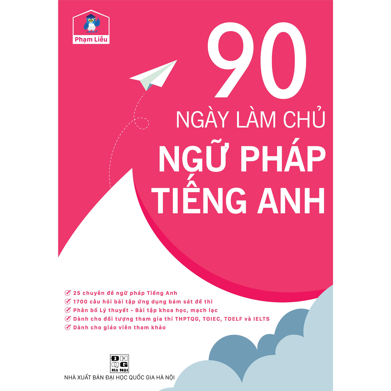 90 Ngày Làm Chủ Ngữ Pháp Tiếng Anh