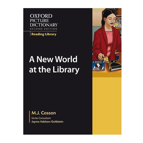 A New World at the Library (The Oxford Picture Dictionary Reading Library) - 9780194740302,62_21116,136000,tiki.vn,A-New-World-at-the-Library-The-Oxford-Picture-Dictionary-Reading-Library-62_21116,A New World at the Library (The Oxford Picture Dictionary Reading Library)