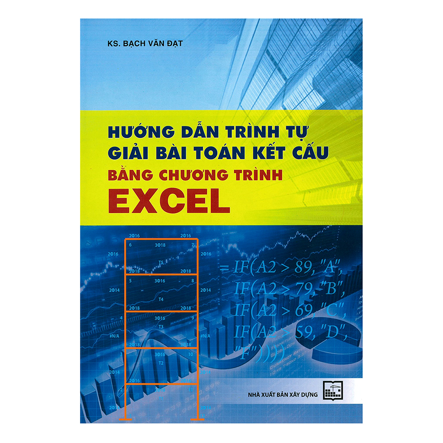 Hướng Dẫn Trình Tự Giải Bài Toán Kết Cấu Bằng Chương Trình Excel